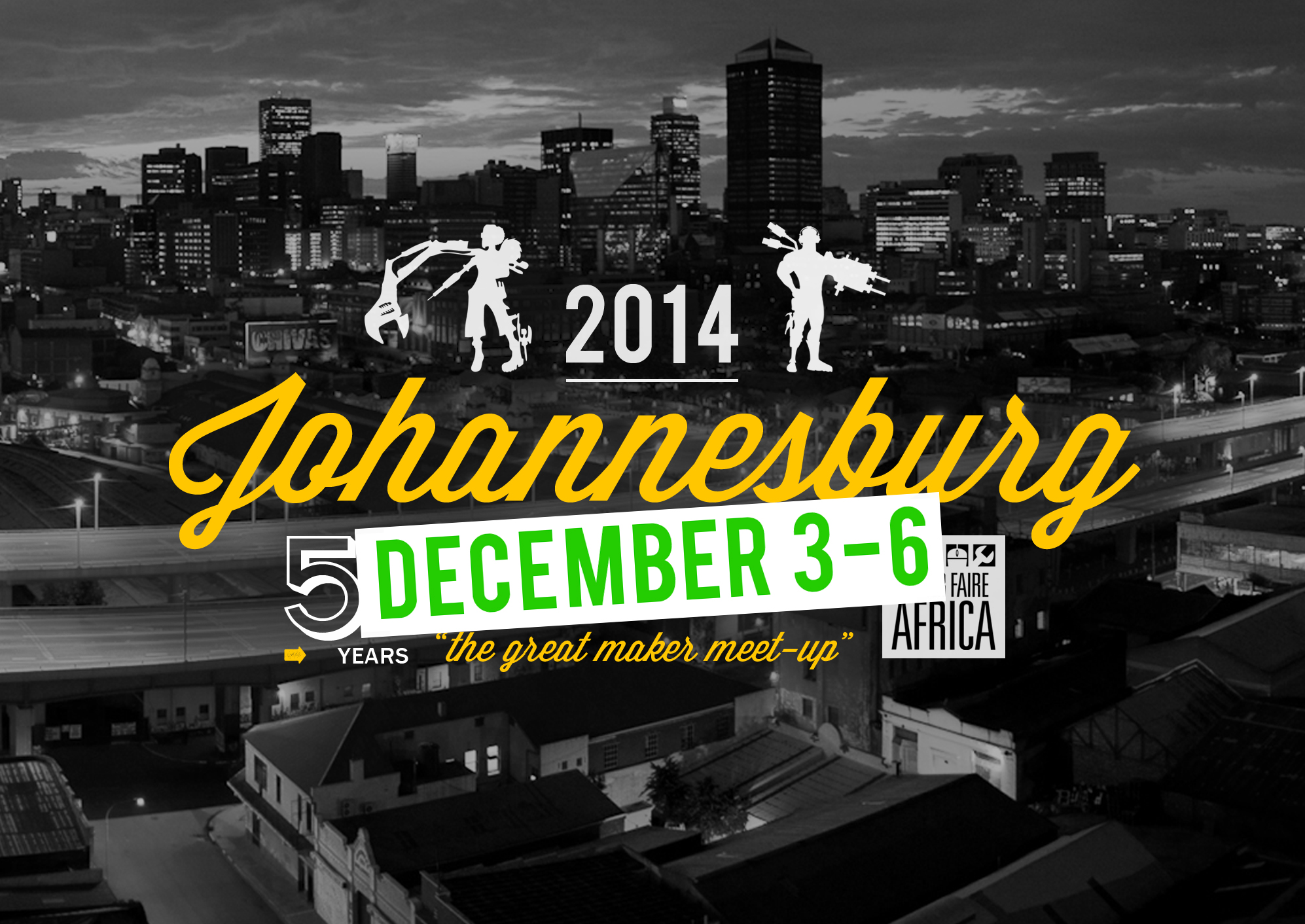 Maker Faire Africa 2014: JOHANNESBURG | DECEMBER 3-6TH